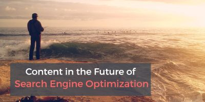 content marketing in the future of search engine optiminzation