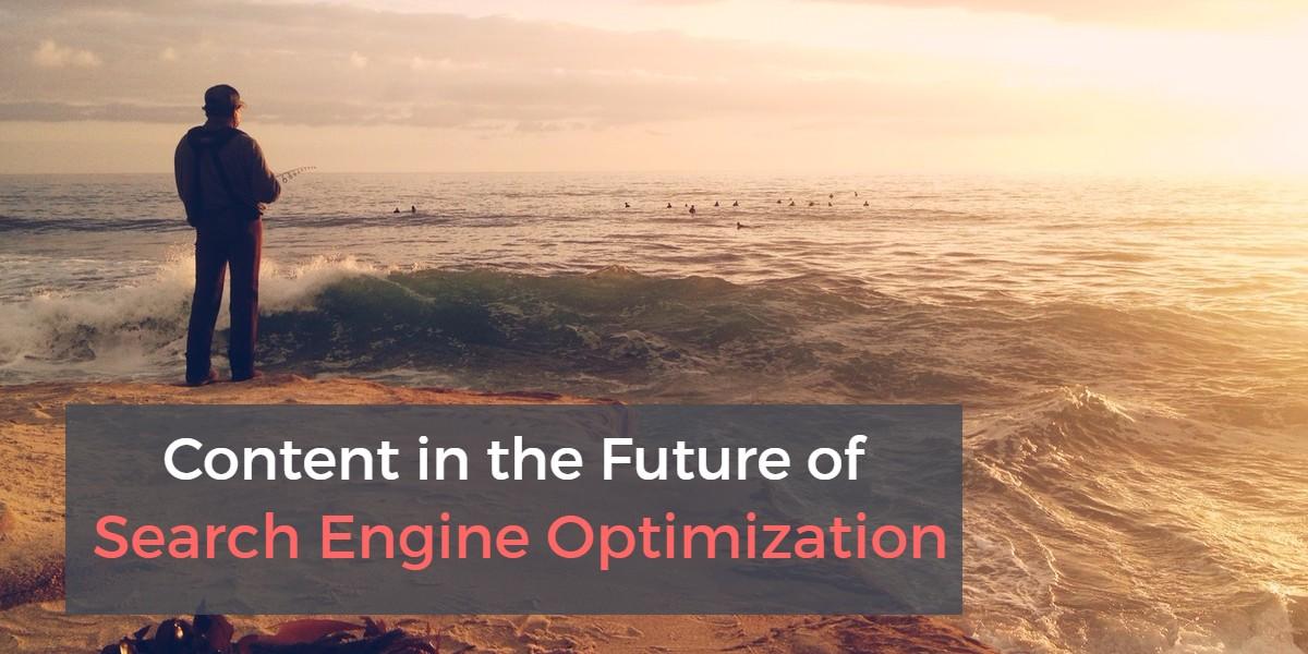 content marketing in the future of search engine optiminzation